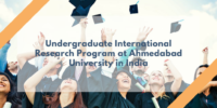 Undergraduate International Research Program at Ahmedabad University in India