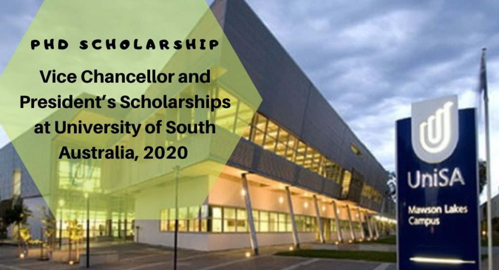 Vice-Chancellor and President's Scholarships at the University of South Australia
