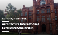 Architecture International Excellence Scholarship at the University of Salford, UK