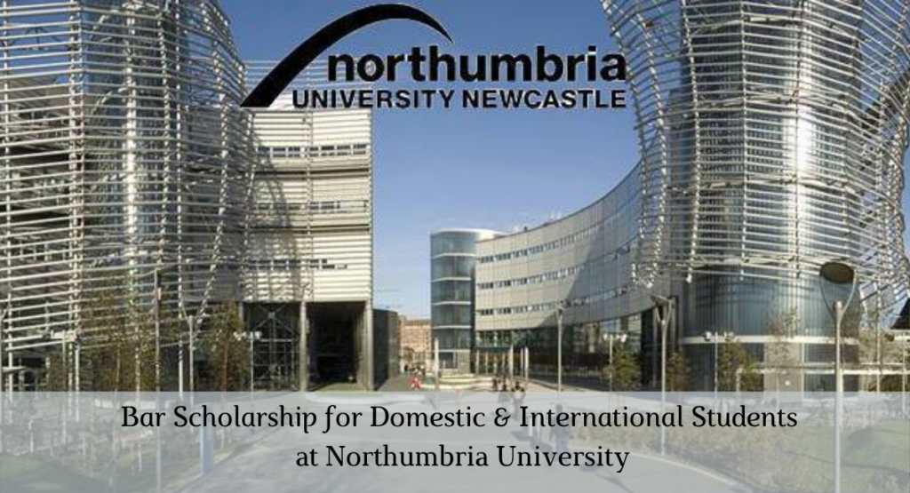 Bar funding for Domestic & International Students at Northumbria University