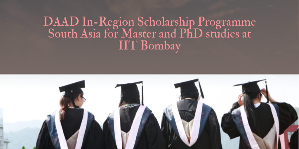 DAAD In-Region programme South Asia for Master and PhD studies at IIT Bombay