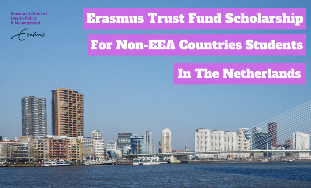Erasmus Trust Fund funding for Non-EEA Countries Students in the Netherlands