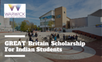 GREAT Britain funding for Indian Students at University of Warwick, UK
