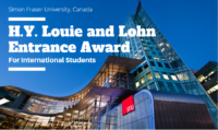 H.Y. Louie and Lohn International Entrance Award at Simon Fraser University, Canada