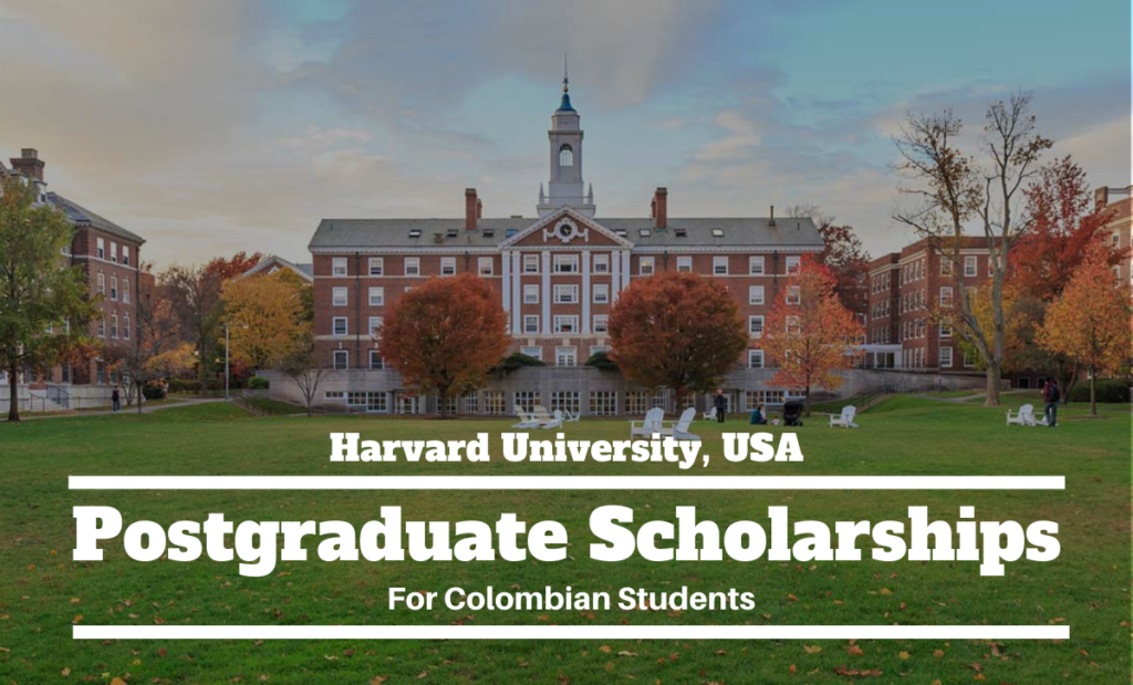 Harvard University postgraduate placements for Colombian Students in the USA