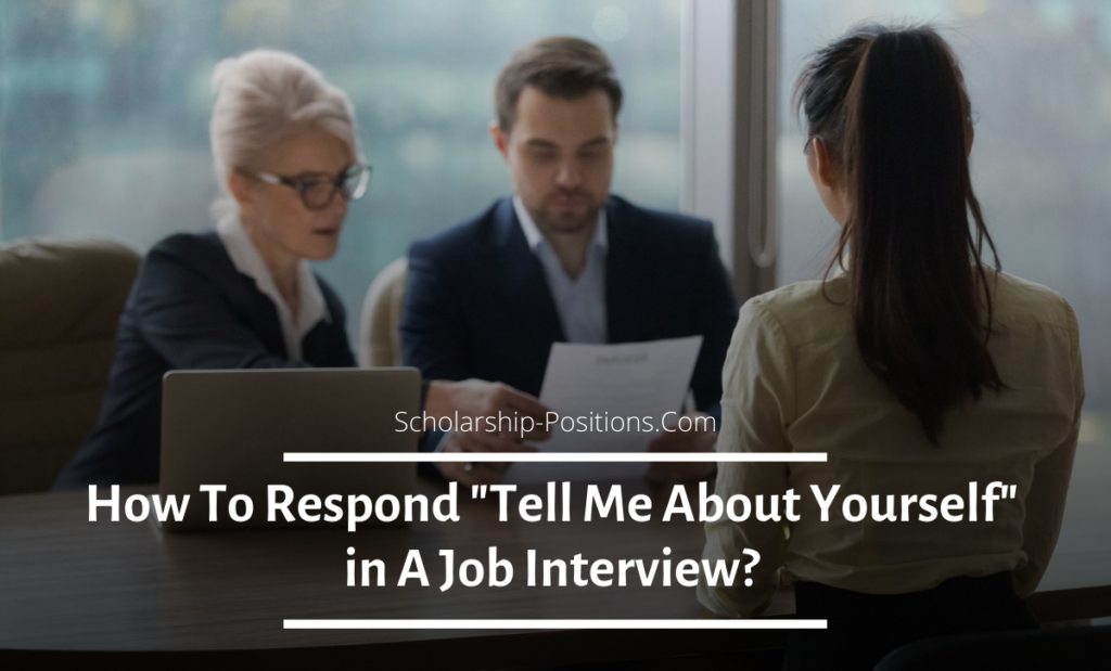 "How To Respond ""Tell Me About Yourself"" in A Job Interview?"