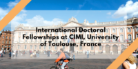 International Doctoral Fellowships at CIMI, University of Toulouse, France