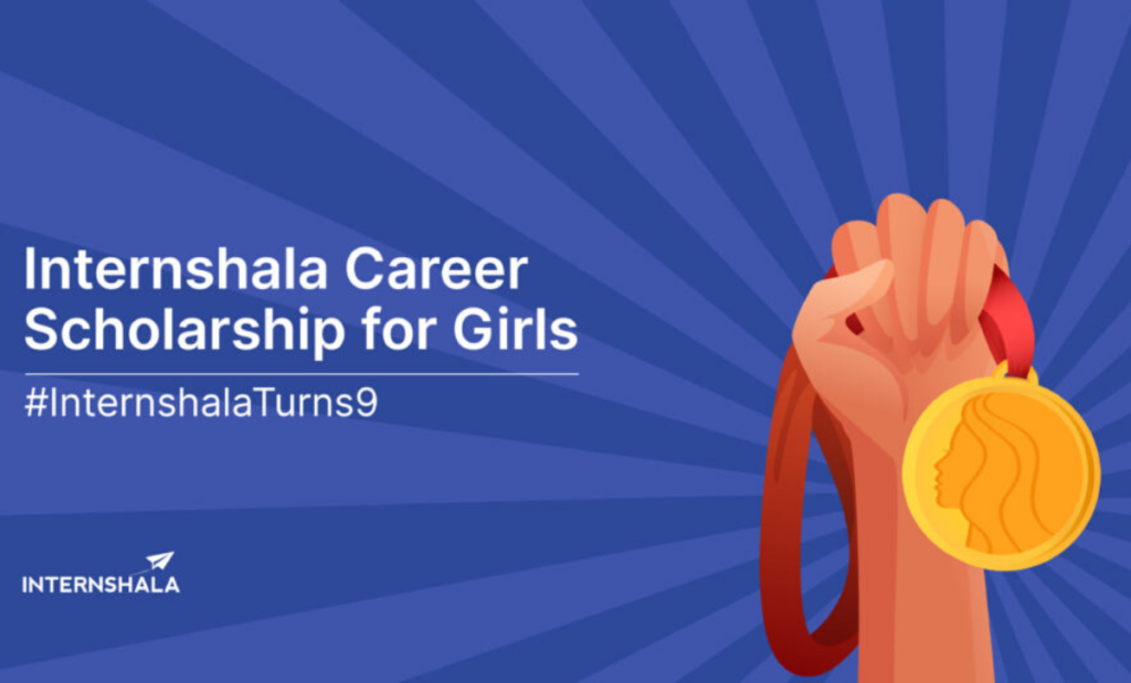 Internshala Career funding for Girls 2020