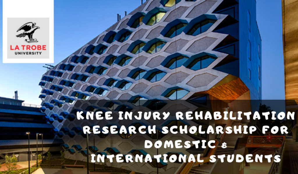 Knee Injury Rehabilitation Research funding for Domestic & International Students in Australia