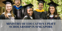 Ministry of Education UPLIFT Scholarship in Singapore