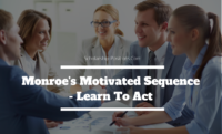 Monroe's Motivated Sequence - Learn To Act