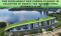 PhD Scholarship New Carbon Economy in Valuation of Energy for International Students in UK