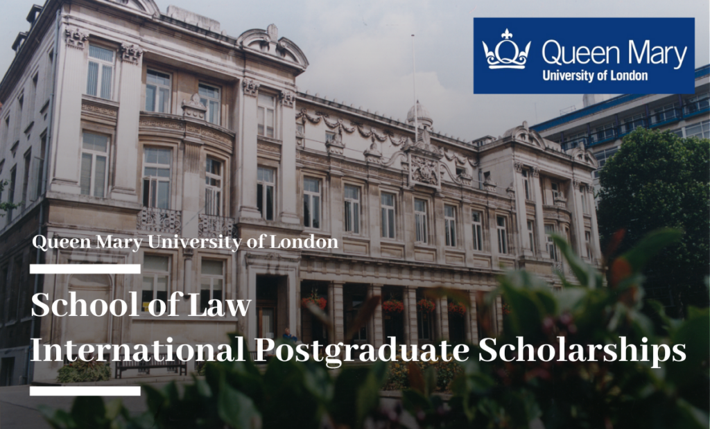 School of Law International postgraduate placements at Queen Mary University of London, UK