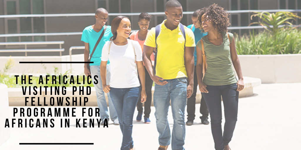 The AfricaLics Visiting PhD Fellowship Programme for Africans in Kenya