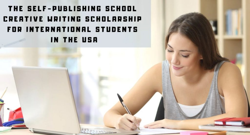 The Self-Publishing School Creative Writing funding for International Students in the USA