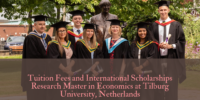 Tuition Fees and international awards Research Master in Economics at Tilburg University, Netherlands
