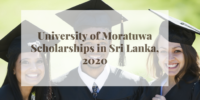 University of Moratuwa Scholarships in Sri Lanka, 2020