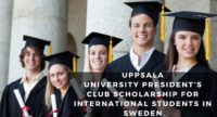 Uppsala University President's Club funding for International Students in Sweden