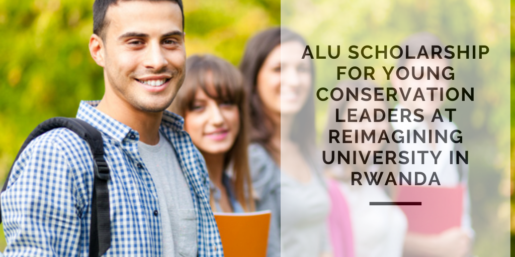 ALU funding for Young Conservation Leaders at Reimagining University in Rwanda