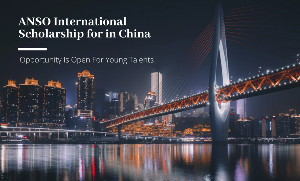 ANSO International funding for Young Talents in China