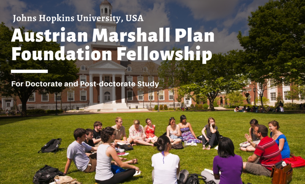 Austrian Marshall Plan Foundation Fellowship at Johns Hopkins University, USA