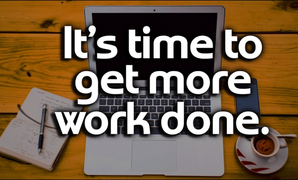 Best Methods to Do More Work in Short Time