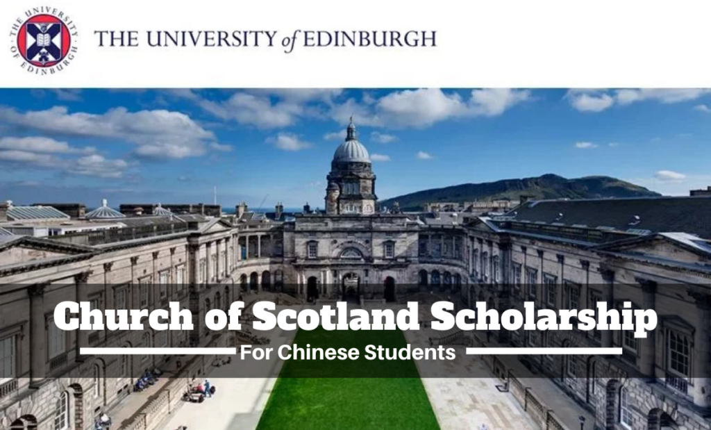 Church of Scotland funding for Chinese Students at University of Edinburgh, UK
