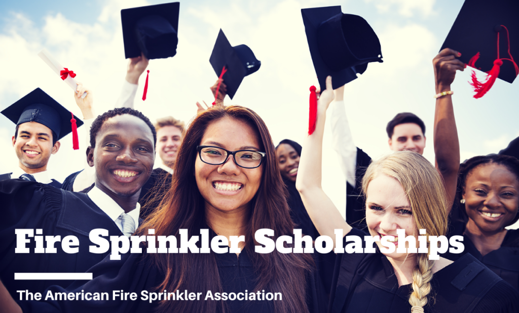 Fire Sprinkler Scholarships