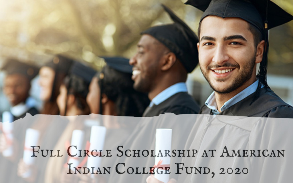 Full Circle Scholarship at American Indian College Fund, 2020