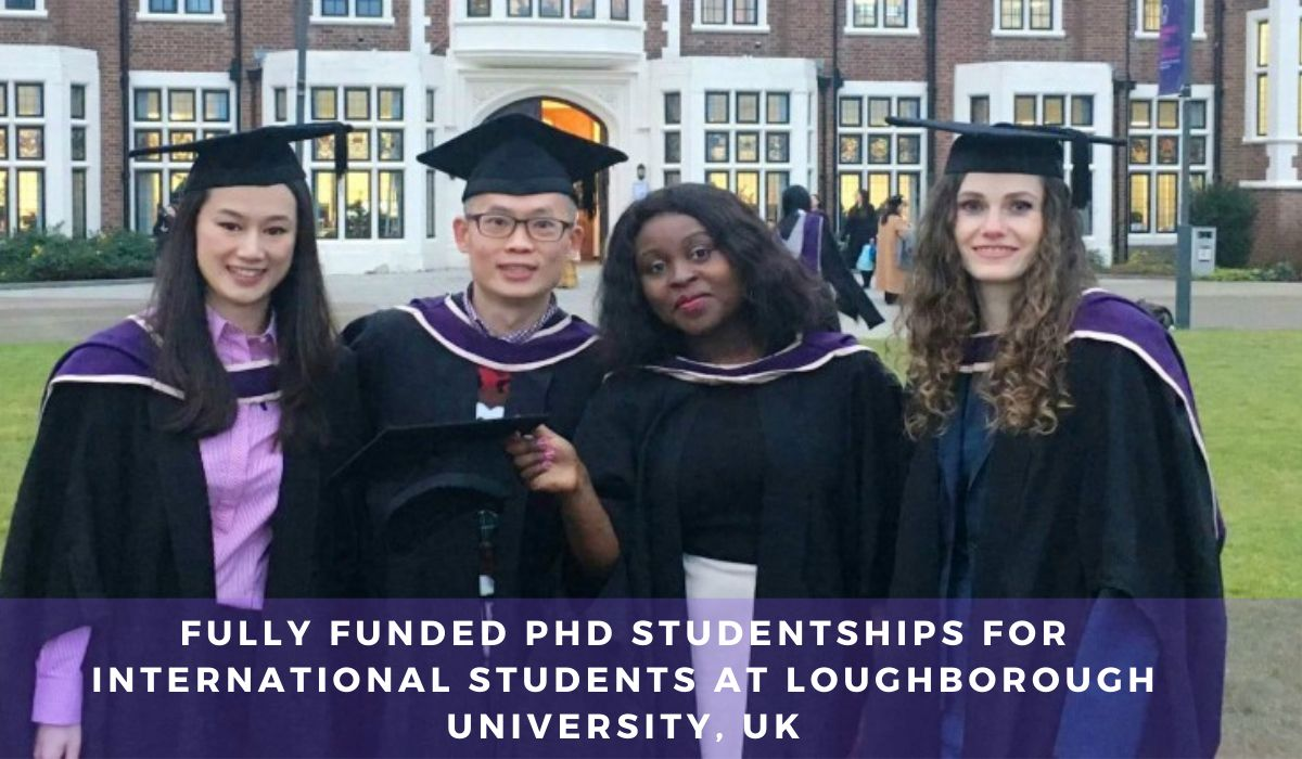 Fully Funded PhD Studentships for International Students ...