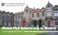 Global PhD Scholarship in History at the University of St Andrews, UK
