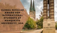 Global Scholar Award for International Students at Marquette University, USA