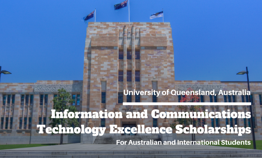 Information and Communications Technology Excellence Scholarships at University of Queensland, Australia