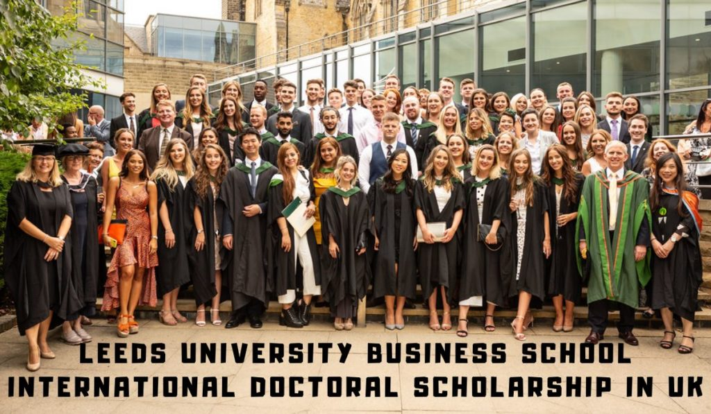 Leeds University Business School International Doctoral Scholarship in UK