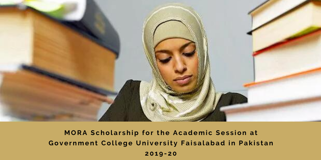 MORA Scholarship for the Academic Session at Government College University Faisalabad in Pakistan 2019-20