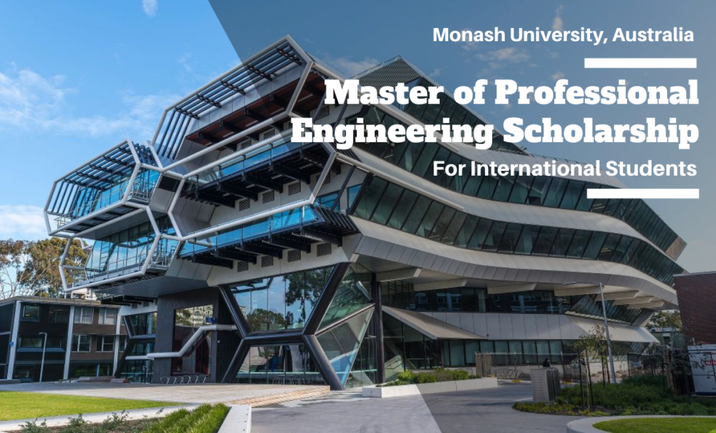 Master of Professional Engineering International Scholarship at Monash University, Australia