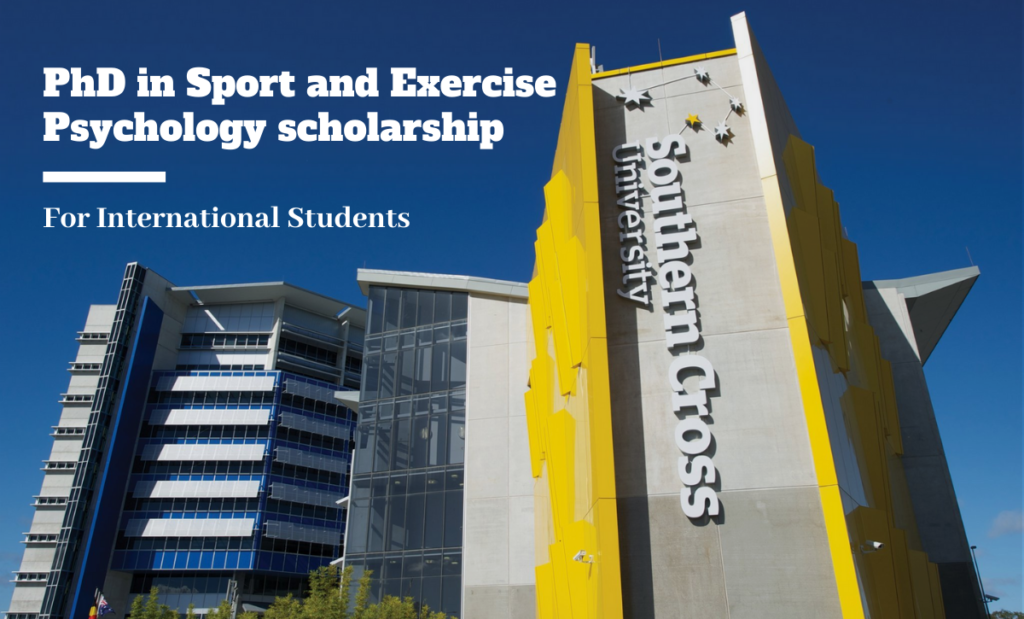 PhD in Sport and Exercise Psychology scholarship at Southern Cross University, Australia
