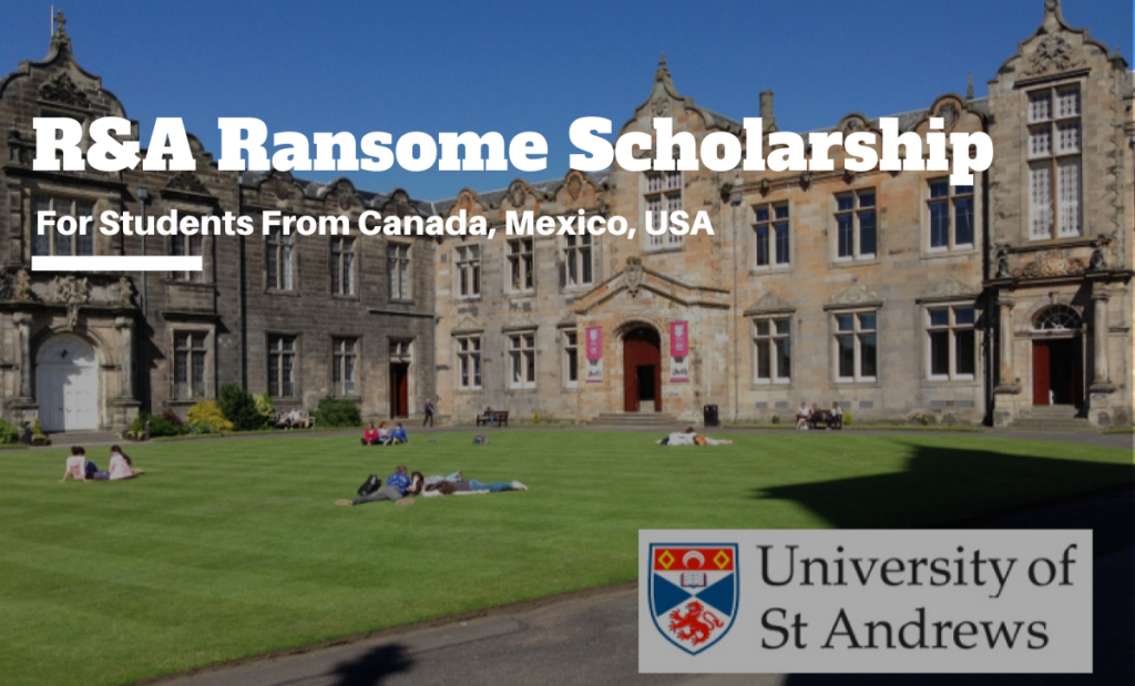 R&A Ransome funding for Students from Canada, Mexico, USA at University of St Andrews, UK