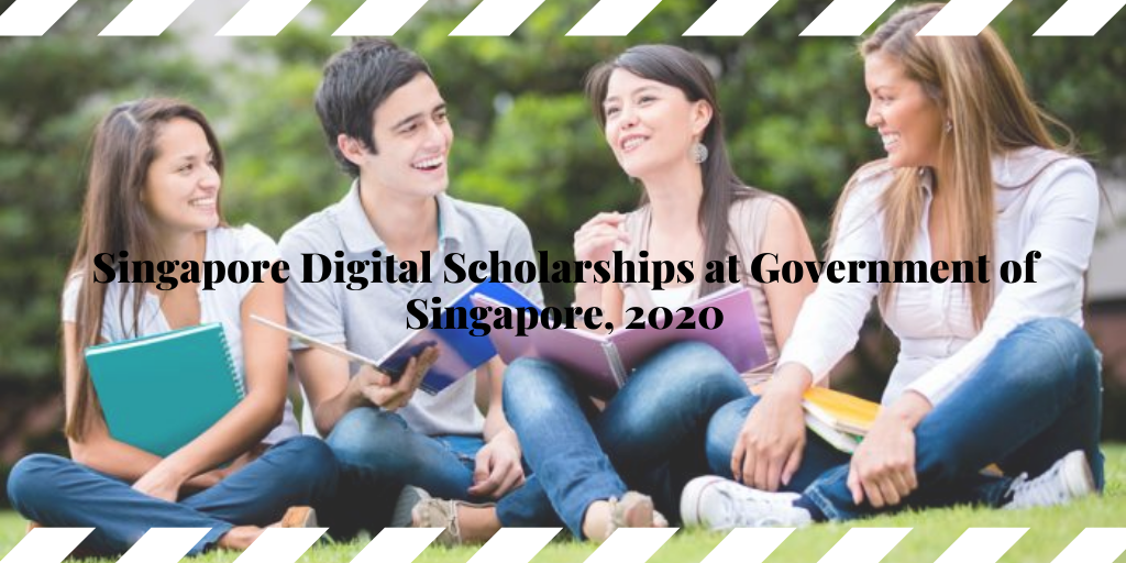 Singapore Digital Scholarships at Government of Singapore, 2020