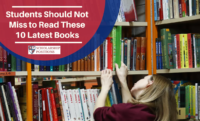 Students Should Not Miss to Read These 10 Latest Books