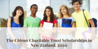 The Chiron Charitable Trust Scholarships in New Zealand, 2020