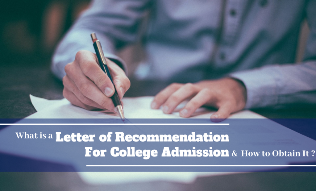 What is a Letter of Recommendation for College Admission & How to Obtain It?