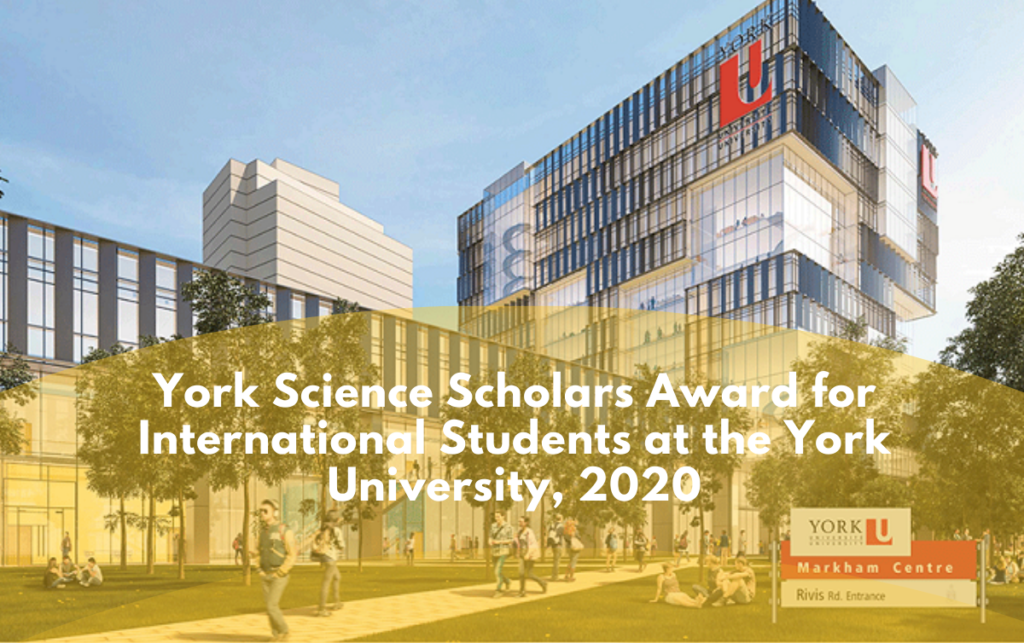 York Science Scholars Award for International Students at the York University, 2020