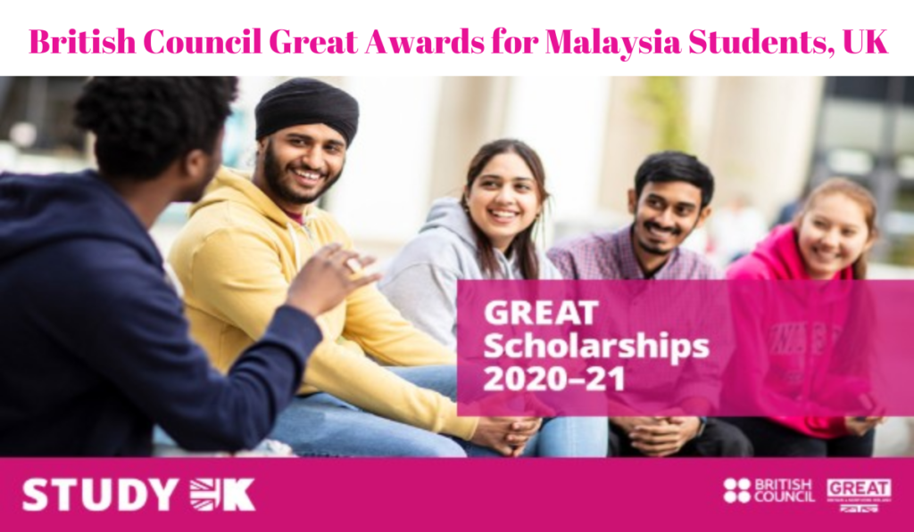 British Council Great Awards for Malaysia Students, UK