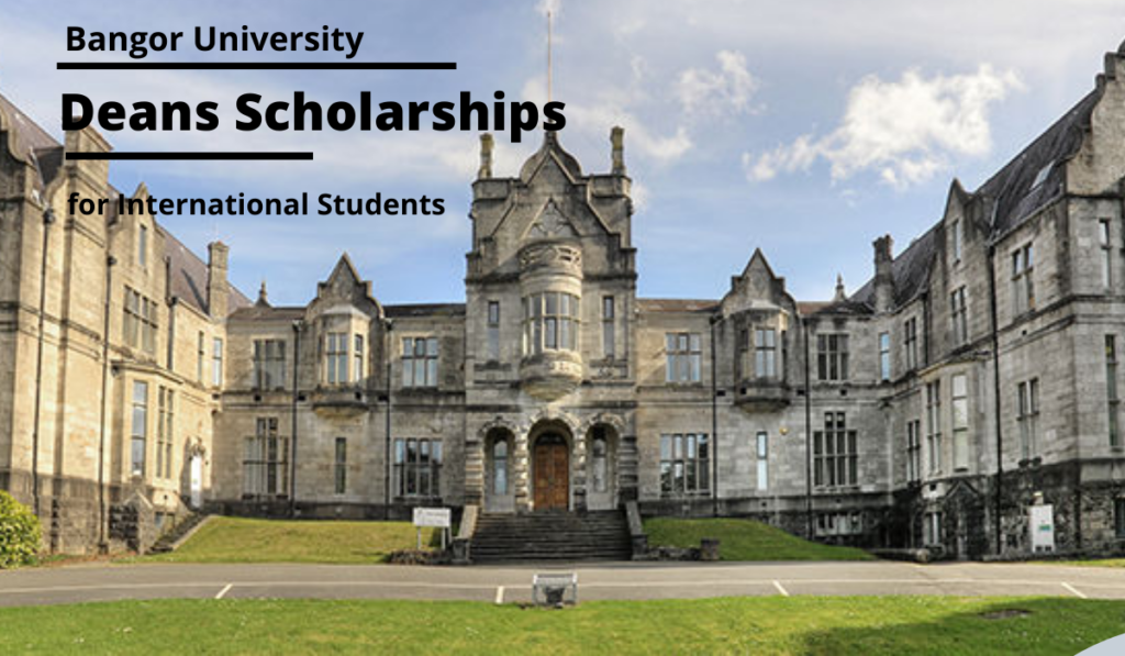 Deans International Scholarships at Bangor University