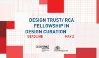 Design Trust-RCA Fellowship in Design Curation, UK