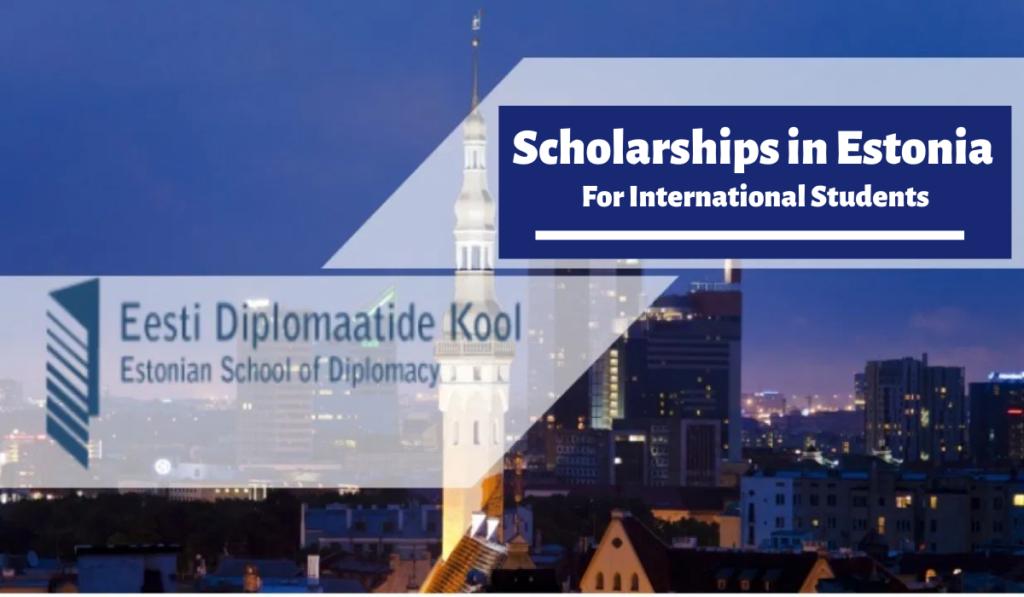 Estonian School of Diplomacy Scholarships in Estonia