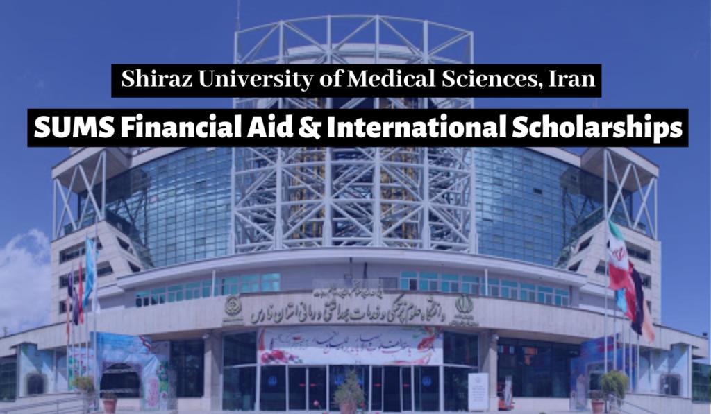 Financial Aid & international awards at Shiraz University of Medical Sciences, Iran