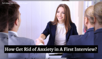 How Can Students Get Rid of Anxiety in Their First Interview?