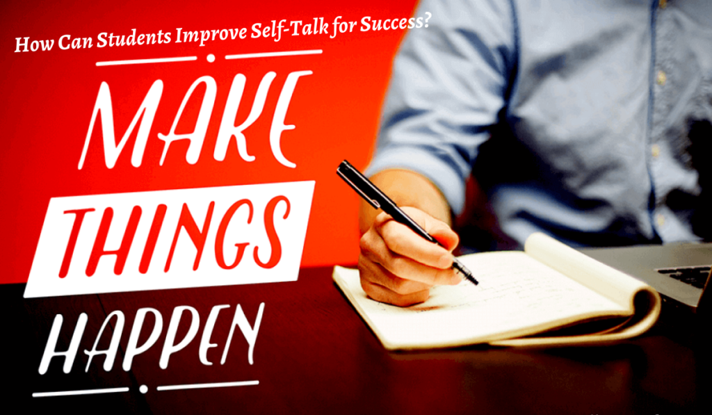 How Can Students Improve Self-Talk for Success?